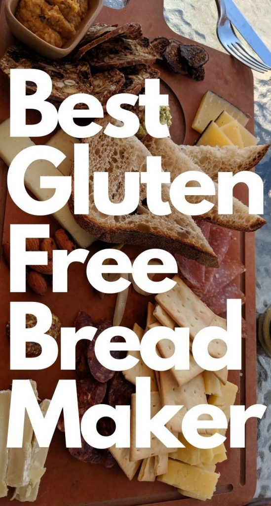 Best Gluten Free Bread Maker