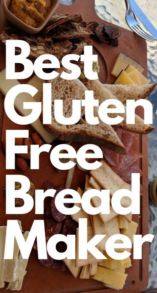 Best Gluten Free Bread Maker