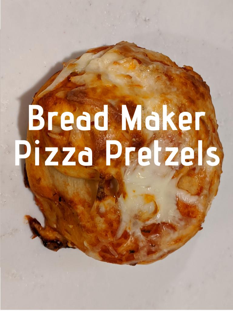 Bread maker pizza pretzels